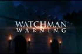 Watchman Warning: 11/17/2012